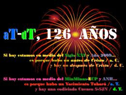 AT-DT, 126 Años