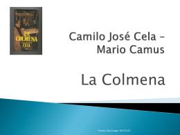 Camilo José Cela – Mario Camus La Colmena