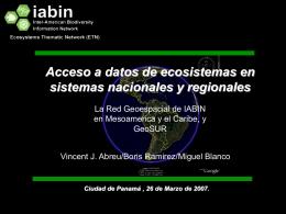 Acceso a datos de ecosistemas en sistemas nacionales y regionales