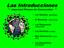 Las Introducciones ** Important Phrases for Conversation **