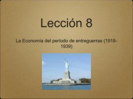 Lección 8: economía entreguerras