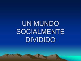 Un mundo socialmente dividido - Universidad Nacional de Colombia
