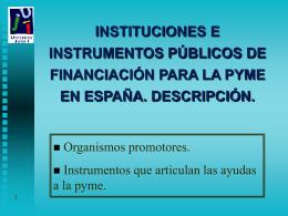 instituciones e instrumentos públicos de financiación para la pyme