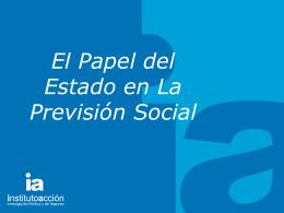 El Papel del Estado en La Previsión Social.