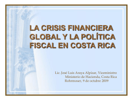 Crisis Financiera Global y Politica en C.R.
