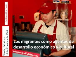Los inmigrantes como agentes de desarrollo