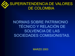 Normas sobre Patrimonio Técnico y Relación de Solvencia de las