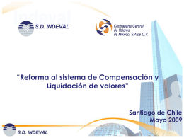 Reforma al Sistema de Compensación y Liquidación de Valores
