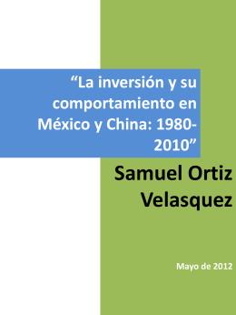 """""""La inversión y su comportamiento en México y China: 1980"""