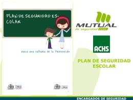 RESPONSABILIDADES Y FUNCIONES Plan de Seguridad Escolar