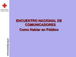 Como Hablar en Público - encuentro nacional de comunicadores