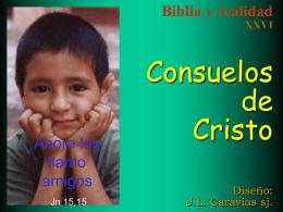 26 Consuelos de Cristo