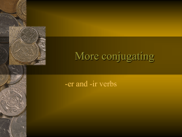More conjugating
