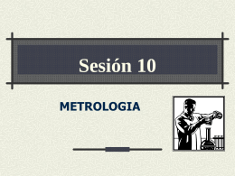Sesión 10 METROLOGIA