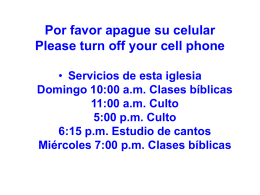 Por favor apague su celular Please turn off your cell