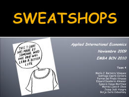 Sweatshops debate - Sweatshops-Team4