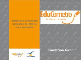15- EduCometro. Fundación Arcor - InfoArgentina