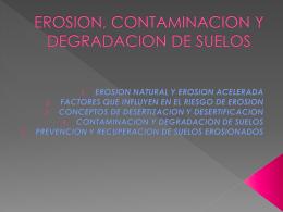 Unidad 9.EROSION CONTAMINACION Y DEGRADACION DE LOS