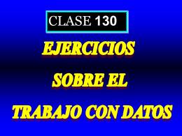 Clase 130: Ejercicios sobre el Trabajo con Datos