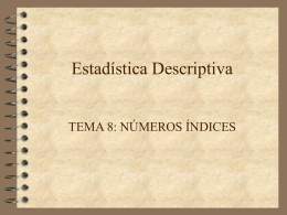 Estadística Descriptiva (Tema 8)