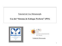 Tutorial 4: Como usar el Sistema Enfoque Perfecto(PFS)