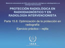 15. Optimización de la protección en radiografía: Parte 8