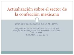 Actualización sobre el sector de la confección mexicano