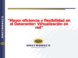 Mayor eficiencia y flexibilidad en el datacenter
