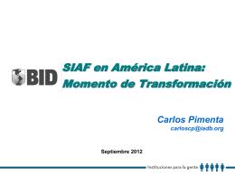 Exposición del BID. Sr. Carlos Pimenta