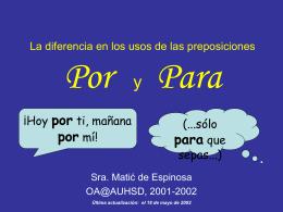 """por"" versus ""para"" - Sra. Matić de Espinosa, profesora de español"