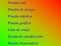 7. Pruebas Innovadoras