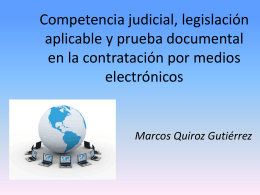 Competencia judicial, legislación aplicable y prueba documental en