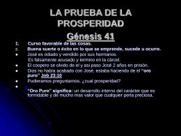 LA PRUEBA DE LA PROSPERIDAD Génesis 41