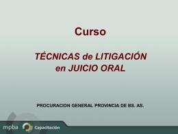 Técnicas de litigación en Juicio Oral