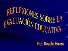 REFLEXIONES SOBRE LA EVALUACIÓN EDUCATIVA