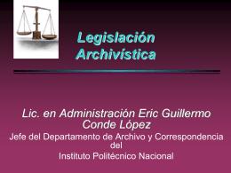 Historia de a Legislación Sobre Archivos - C.I.C.