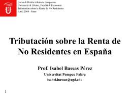 Tributación sobre la Renta de No Residentes en España Prof. Isabel