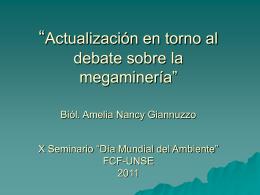 """""""Actualización en torno al debate sobre la megaminería"""" Biól"""