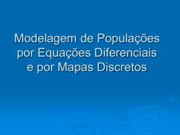 Módulo 2 - Aula 1: Modelagem de populações por equações