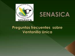 El plan de SENASICA es probar en algunas Oficinas para ver la