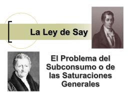 La Ley de Say y el Problema del Subconsumo