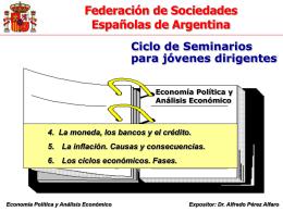 Moneda - Inflacion - Ciclos - Federación de Sociedades Españolas