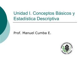 Unidad I. Conceptos Básicos y Estadística