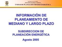 INFORMACIÓN DE PLANEAMIENTO DE MEDIANO Y LARGO PLAZO