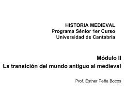 Módulo II. La transición del mundo antiguo al medieval S.IV
