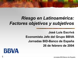 Valoración del Riesgo en Latinoamérica: ¿Hacia un Mundo Feliz?