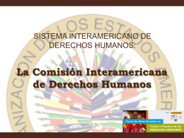 La Comisión Interamericana de Derechos Humanos