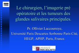 Le chirurgien, l`imagerie pré opératoire et les tumeurs des glandes