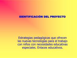 Estrategias pedagógicas que ofrecen las nuevas tecnologías para