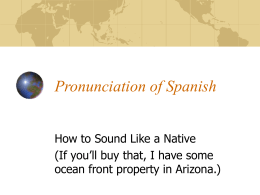 Pronunciation of Spanish